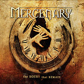 The Hours That Remain by Mercenary