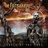 Traces of the Past (Bonus Track Version) by The Forsaken