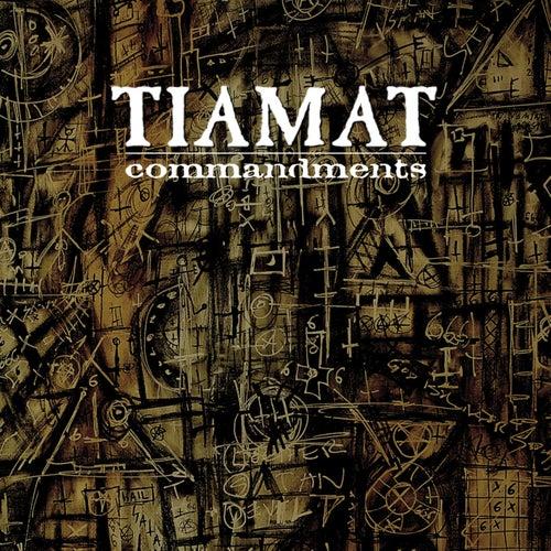 Commandments - The Best of Tiamat by Tiamat