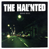 Road Kill (Live) by The Haunted