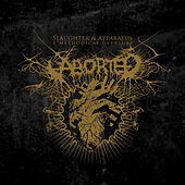 Slaughtered Apparatus - A Methodical Overture de Aborted