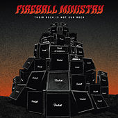 Their Rock Is Not Our Rock by Fireball Ministry