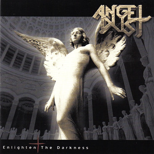 Enlighten the Darkness by Angel Dust