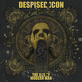 The Ills of Modern Man di Despised Icon