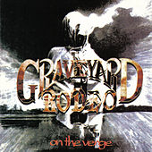 On the Verge by Graveyard Rodeo