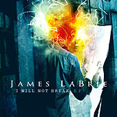 I Will Not Break by James LaBrie
