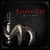 Die & Rise von Lacuna Coil