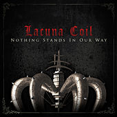 Nothing Stands In Our Way de Lacuna Coil