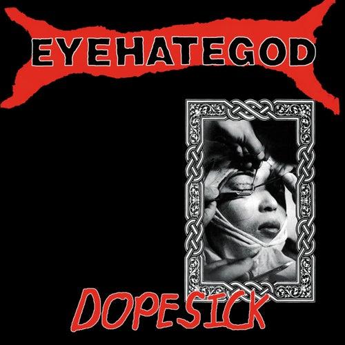Dopesick by Eyehategod