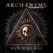 War Eternal by Arch Enemy