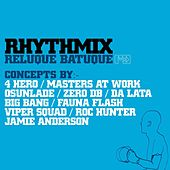 Rhythmix: Reluque Batuque by Grupo Batuque