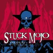 Violate This (10 Years of Rarities 1991-2001) de Stuck Mojo