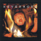 The Politics of Ecstasy by Nevermore