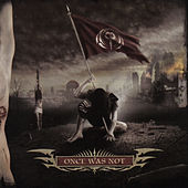 Once Was Not by Cryptopsy