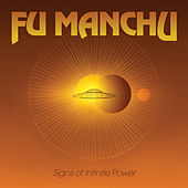 Signs of Infinite Power by Fu Manchu