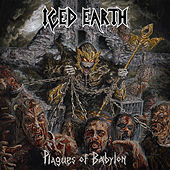 Plagues of Babylon de Iced Earth