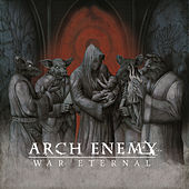 War Eternal von Arch Enemy