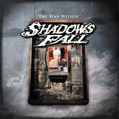The War Within by Shadows Fall