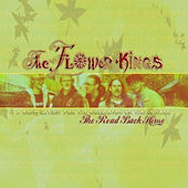 The Road Back Home: The Best of The Flower Kings de The Flower Kings