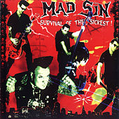 Survival of the Sickest by Mad Sin