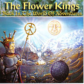 Back In the World of Adventures von The Flower Kings