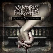 Kiss the Sun Goodbye (Bonus Track Version) by Vampires Everywhere!