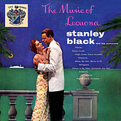 Music of Lecuona by Stanley Black