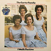 I Walk the Line by The Carter Family