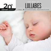 20th Century Masters - The Millennium Collection: The Best Of Lullabies by Various Artists