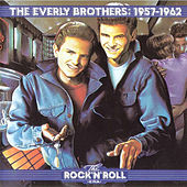 The Everly Brothers 1957-1962 by The Everly Brothers