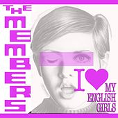 (I Love My) English Girls (Radio Edit) de The Members