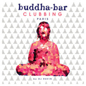 Buddha Bar Clubbing by Ravin von Various Artists