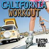 California Workout Electro Music von Various Artists
