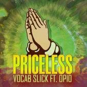 Priceless (feat. Opio of Souls Of Mischief) von Vocab Slick