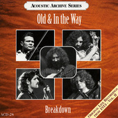 Breakdown by Old & In The Way