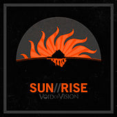 Sun//Rise by Void Of Vision
