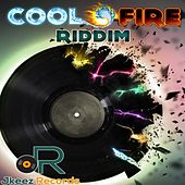 Cool Fire Riddim Mix by Various Artists