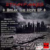 Break The Hope de Ethan Fawkes