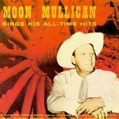 Sings His All-Time Hits di Moon Mullican