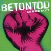 Ich bereue nichts (EP) by Betontod