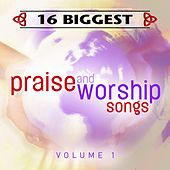 16 Biggest Praise & Worship Songs von Various Artists
