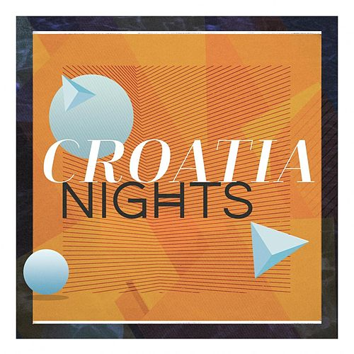 Croatia Nights de Various Artists