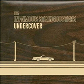 Undercover von The Infamous Stringdusters