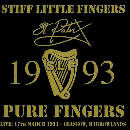 Pure Fingers by Stiff Little Fingers