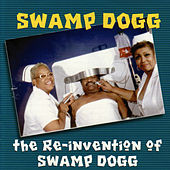 The Re-Invention of Swamp Dogg de Swamp Dogg