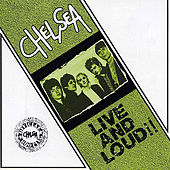 Live And Loud by Chelsea