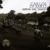 Señor Del Tango by Carlos DiSarli