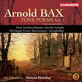 BAX: Tone Poems, Vol. 2 (Handley) - Northern Ballads Nos. 1-3 / Into the Twilight / The Happy Forest / Red Autumn / Nympholept de Vernon Handley