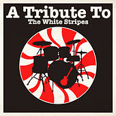 A Tribute To The White Stripes by Various Artists