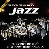 Big Band Jazz, The Woody Herman & The Buddy Rich Band's by The Buddy Rich Band